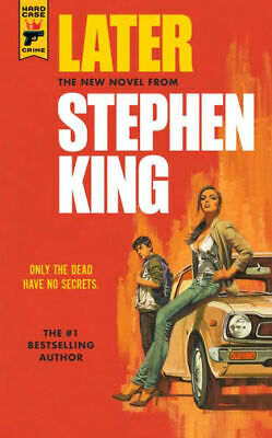 Later Paperback 2021 by Stephen King