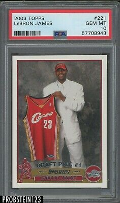 2003-04 Topps 221 LeBron James Cavaliers RC Rookie PSA 10  FLAWLESS