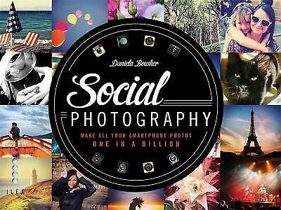 Social Photography: Make All Your Smartphone Photos One in a Billion