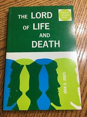 J D Jones The Lord Of Life And Death- Sc