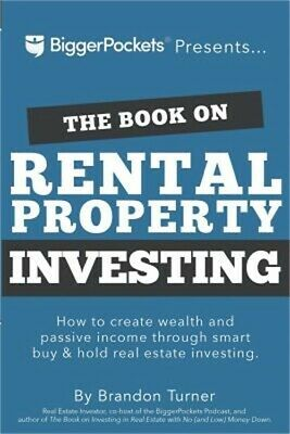 The Book on Rental Property Investing How to Create Wealth and Passive Income T