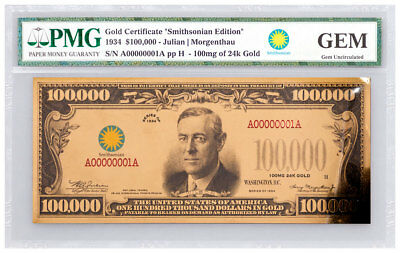 2017 100000 Gold Certificate Smithsonian Edition 1934 PMG GEM UNC SKU50136