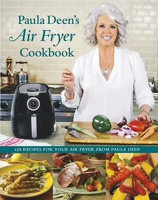 Paula Deens Air Fryer Cookbook Hardback or Cased Book