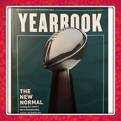 2018 PHILADELPHIA EAGLES OFFICIAL YEARBOOK The New Normal - Brand New Free Ship