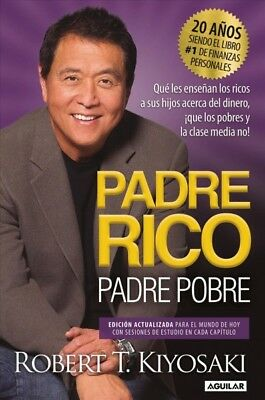 Padre Rico Padre Pobre  Rich Father Poor Father Paperback by Kiyosaki Ro-