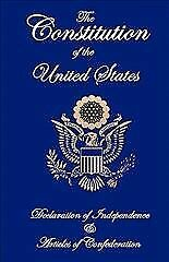 Constitution of the United States Declaration of Independence and Articles -