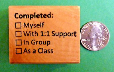 Completed  Teachers Wood Mounted Rubber Stamp completion clarification