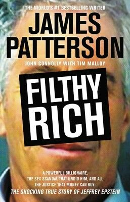 Filthy Rich Hardcover by Patterson James Connolly John Malloy Tim CON-