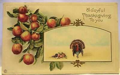 1910 POSTCARD A JOYFUL THANKSGIVING TO YOU TURKEY AND APPLES