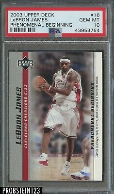 2003-04 Upper Deck Phenomenal Beginning 16 LeBron James RC Rookie PSA 10