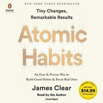 Atomic Habits An Easy - Proven Way to Build Good Habits - Break Bad Ones An Ea