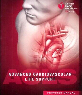 P D F Advanced Cardiovascular Life Support ACLS Provider Manual - 16th Ed