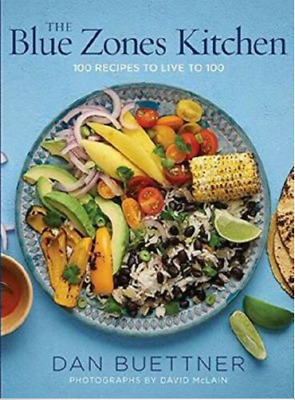 The Blue Zones Kitchen 100 Recipes to Live to 100 by 🔥 Dan Buettner 🔥 ✅✅