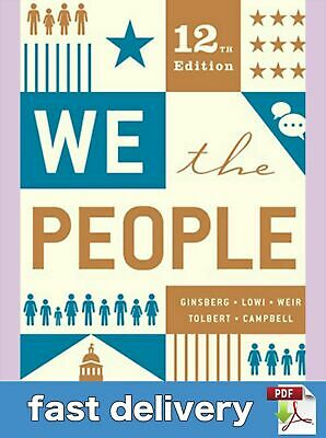 We The People 12th Edition by Andrea CampbellBenjamin Ginsberg email delivery