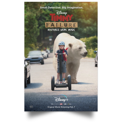 Timmy Failure Mistakes Were Made Disney Feb Movie Poster size 16x24 24x36