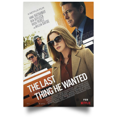 The Last Thing He Wanted TV New Movie Poster Size 16x24 24x36