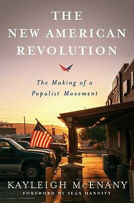 The New American Revolution The Making of a Populist Movement