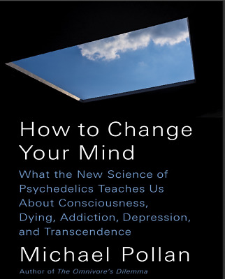 ✅ How to Change Your Mind 2018 by Michael Pollan✅FAST DELIVERY✅