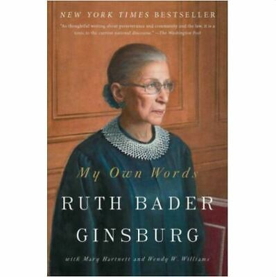 My Own Words by Ruth Bader Ginsburg 2016