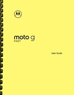 Motorola Moto G Fast Phone OWNERS USER MANUAL