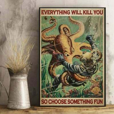 Diver And Octopus Everything Will Kill Retro Home Art Wall Posters No Frame