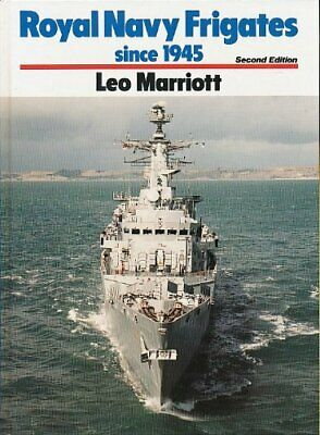 Royal Naval Frigates Since 1945 by Marriott Leo Hardback Book The Fast Free