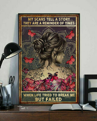 My Scars Tell a Story They Are a Reminder of Times Yoga Gift Poster No Frame