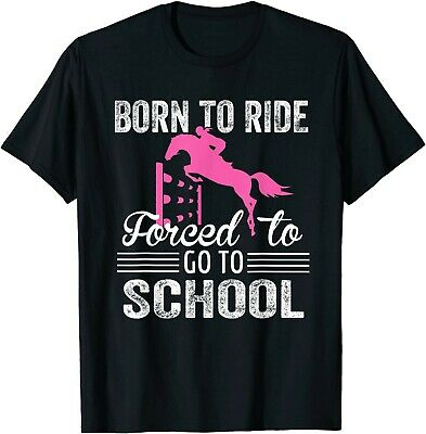 Funny Born Ride Horse Forced To Go To School Back To School T-Shirt
