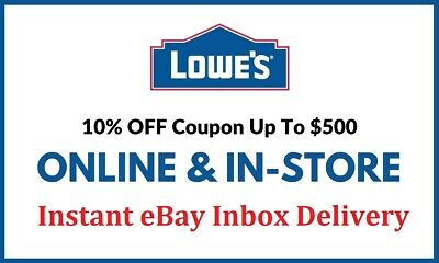 1X Lowes 10 off- Instore Online FAST-SHIPMENT EXP-93021 -