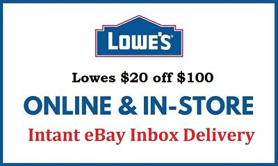 1X Lowes 20 OFF 100 Instore Online FAST-SHIPMENT EXP-9302021