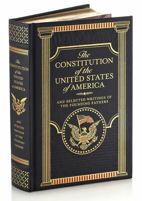 THE CONSTITUTION OF THE UNITED STATES OF AMERICA - WRITINGS LeatherBound SEALED