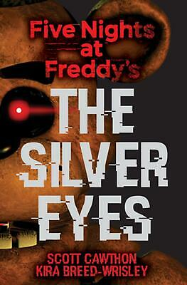 Five Nights at Freddys The Silver Eyes by Scott Cawthon English Paperback Bo