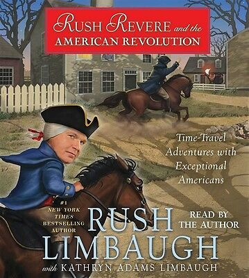 NEW Rush Revere and the American Revolution by Rush Limbaugh Audiobook