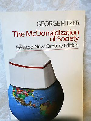 The Mcdonaldization of Society by George Ritzer 2004 Paperback Revised