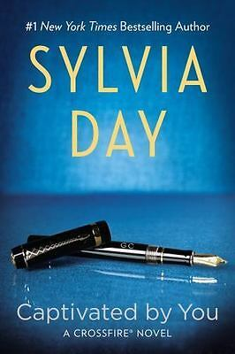 A Crossfire Novel Captivated by You book 4 by Sylvia Day 2014 Paperback