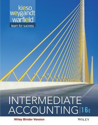 Intermediate Accounting 16th edition by D- WarfieldE-Kieso 2016 Official PDF