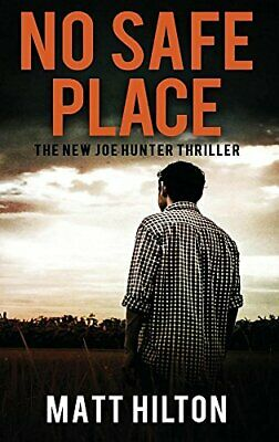 No Safe Place Joe Hunter Thrillers by Hilton Matt Book The Fast Free Shipping