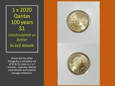 NEW 1 x 2020 Qantas 100 years 1 commemorative UNCIRCULATED in 2x2 ex RAM roll