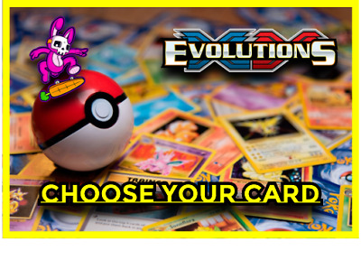 2016 Pokemon XY Evolutions Set 113108 - Choose Your Card