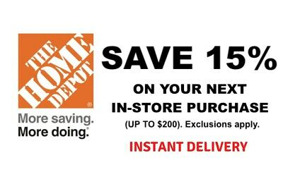 1X Home Depot 15 OFF Save up to 200-Instore ONLY-FAST-Shipment-