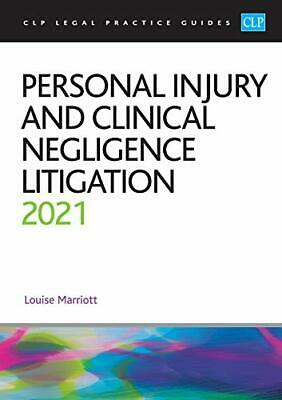 Personal Injury and Clinical Negligence Litigation 2021 by Louise Marriott Book