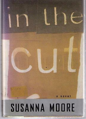 In the Cut by Susanna Moore 1995 Hardcover 1st edition