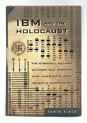 IBM AND THE HOLOCAUST by EDWIN BLACK  2001  HARDCOVER  LIKE NEW  1ST EDITION