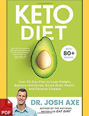 Keto Diet Your 30-Day Plan to Lose Weight by Dr Josh Axe PDF ⚡Fast Delivery⚡