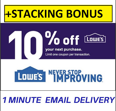 ONE 1X Lowes 10 OFF Coupons -InStore Online-EPIC Delivery-STACKING BONUS