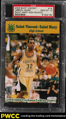 2003 Saint Vincent Mary High School LeBron James ROOKIE RC 1A PSA 10 GEM PWCC