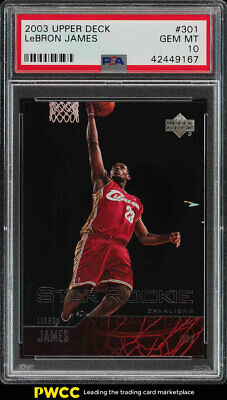 2003 Upper Deck LeBron James ROOKIE RC 301 PSA 10 GEM MINT PWCC