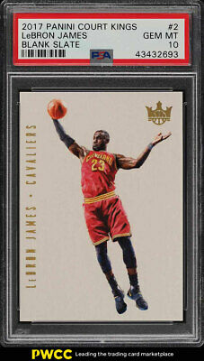 2017 Court Kings Blank Slate LeBron James 2 PSA 10 GEM MINT PWCC