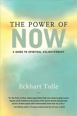 The Power of Now A Guide to Spiritual Enlightenment by Eckhart Tolle E-ß00K