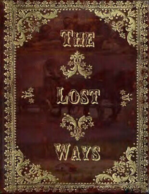 The Lost Ways by Claude Richards P-D-F